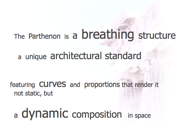 The Parthenon is a dynamic composition in space